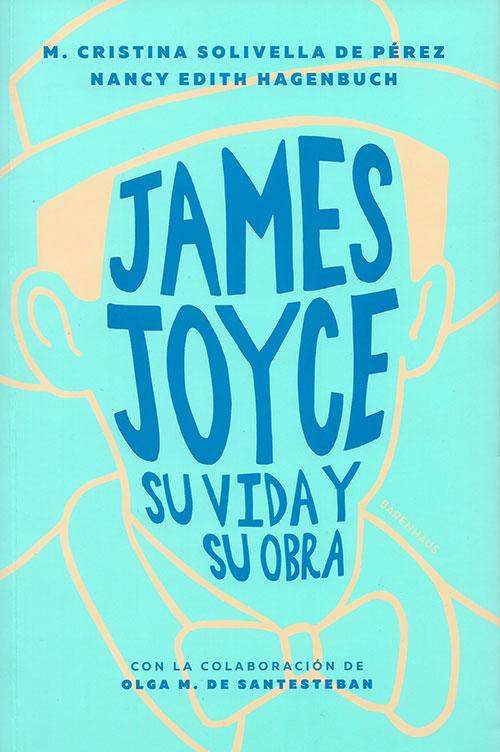 James Joice - Su vida y obra